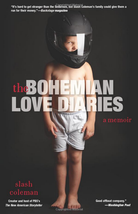 The Bohemian Love Diaries by Slash Coleman