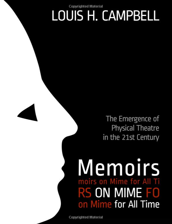 Memoirs on Mime by Louis H. Campbell