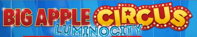 "Big Apple Circus ""Luminocity""."
