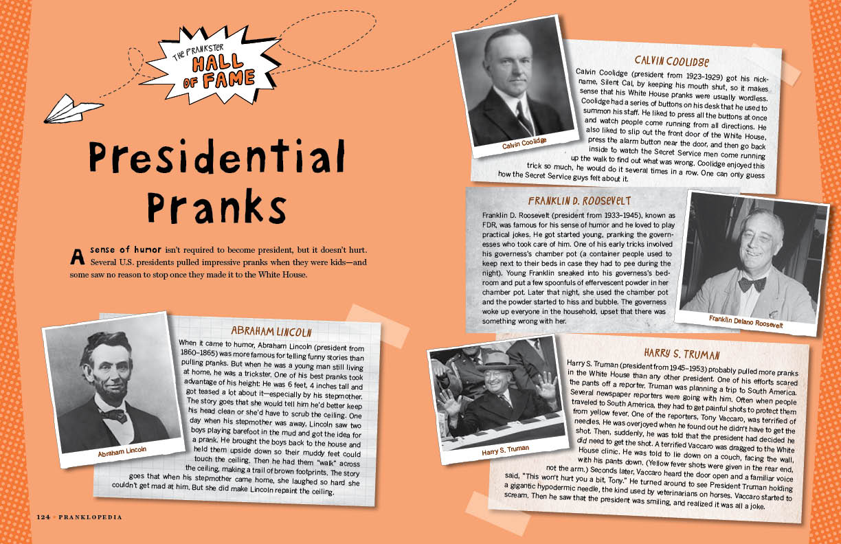Some wonderful pranks that US Presidents pulled during our US History