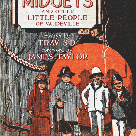 Rose's Royal Midget Troupe and Other Little People of Vaudeville book cover